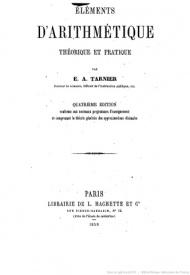 Série-A- Tarnier, Etienne - Eléments d'arithmétique théorique et pratique
