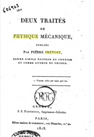 Série-B- Prevost, Pierre - Traités de Physique Mécanique