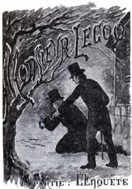 Émile Gaboriau, le père du roman judiciaire français