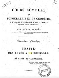 Serie-A- Benoit, P.M.N. - Traité des levés à la boussole et des levés au Goniomètre