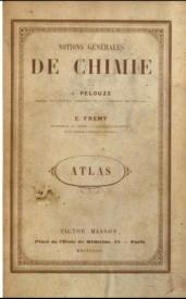 Serie-B- Pelouze et Frémy - Notions générales de Chimie