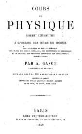 Serie-B- Ganot, A. - Cours de physique à l'usage des gens du monde