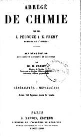 Serie-B- Pelouze et Frémy - Abrégé de Chimie