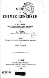 Serie-B- Pelouze et Frémy - Cours de chimie Générale