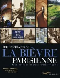 Sur les traces de la Bièvre parisienne